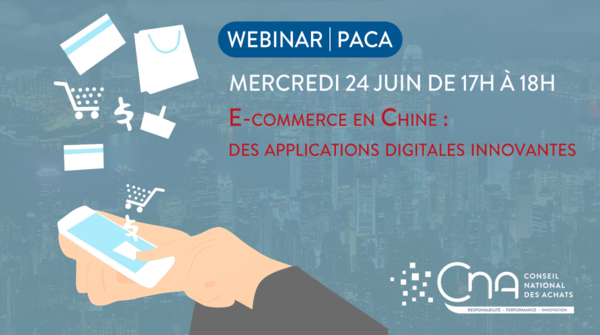 Webinar | E-commerce en Chine , des applications digitales innovantes